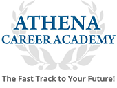 Athena Career Academy The Fast Track to Your Future!